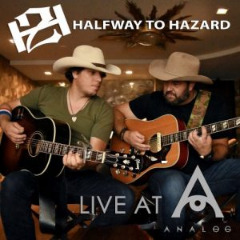 Halfway To Hazard – Halfway To Hazard Live At Analog (2019) Mp3