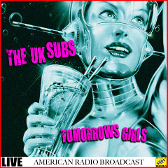 The U.k Subs – Tomorrows Girls Live (2019) Mp3