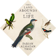 Fabian Almazan Trio – This Land Abounds With Life (2019) Mp3