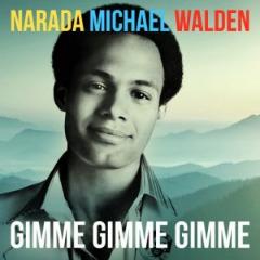Narada Michael Walden – Gimme Gimme Gimme (2019) Mp3