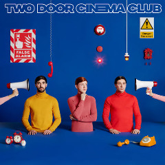 Two Door Cinema Club – False Alarm (2019) Mp3