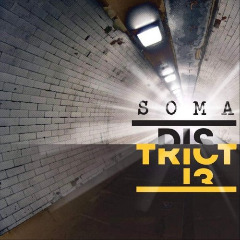 District 13 – Soma (2019) Mp3