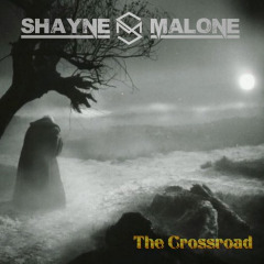 Shayne Malone – The Crossroad (2019) Mp3