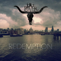 Big River – Redemption (2019) Mp3