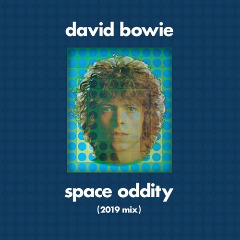 David Bowie – Space Oddity [tony Visconti 2019 Mix] (2019) Mp3