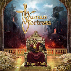 Human Fortress – Reign Of Gold (2019) Mp3