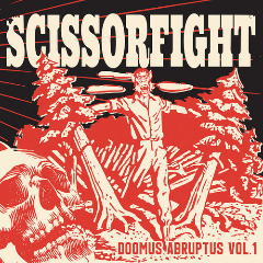 Scissorfight – Doomus Abruptus Vol. 1 (2019) Mp3