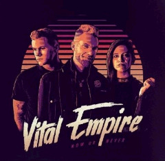 Vital Empire – Now Or Never (2018) Mp3