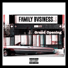Family Bvsiness – Grand Opening (2018) Mp3