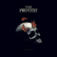 The Protest – Legacy (2018) Mp3