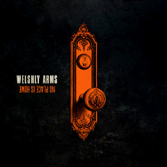 Welshly Arms – No Place Is Home (2018) Mp3