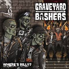 Graveyard Bashers – Where's Billy (2019) Mp3