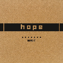 Hope – Name It (2019) Mp3