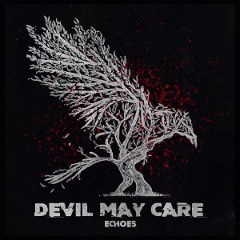 Devil May Care – Echoes (2019) Mp3