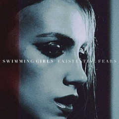 Swimming Girls – Existential Fears (2019) Mp3