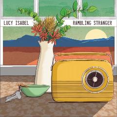 Lucy Isabel – Rambling Stranger (2019) Mp3