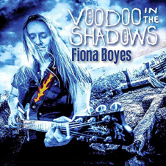 Fiona Boyes – Voodoo In The Shadows (2018) Mp3