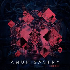 Anup Sastry – Illuminate (2019) Mp3