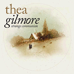 Thea Gilmore – Strange Communion Deluxe Edition (2018) Mp3