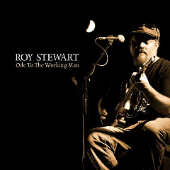Roy Stewart – Ode To The Working Man (2018) Mp3