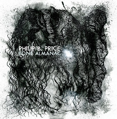 Philip B. Price – Bone Almanac (2019) Mp3
