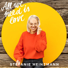 Stefanie Heinzmann – All We Need Is Love (2019) Mp3
