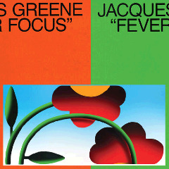 Jacques Greene – Fever Focus (2018) Mp3