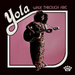 Yola – Walk Through Fire (2019) Mp3