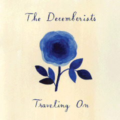 The Decemberists – Traveling On (2018) Mp3