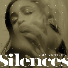Adia Victoria – Silences (2019) Mp3