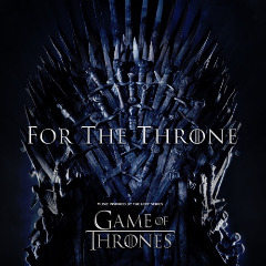 Various Artists – For The Throne [music Inspired By The Hbo Series Game Of Thrones] (2019) Mp3