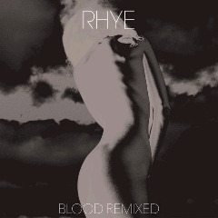Rhye – Blood Remixed (2018) Mp3