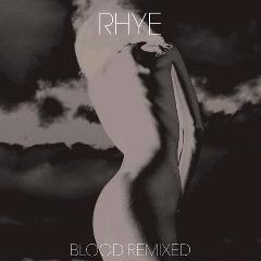 Rhye – Blood Remixed (2018) Mp3