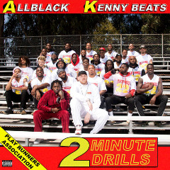 Allblack & Kenny Beats – 2 Minute Drills (2018) Mp3
