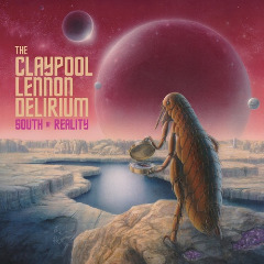 The Claypool Lennon Delirium – South Of Reality (2019) Mp3