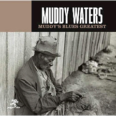 Muddy Waters – Muddy's Blues Greatest (2018) Mp3