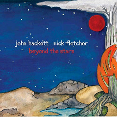 John Hackett & Nick Fletcher – Beyond The Stars (2018) Mp3