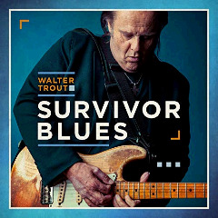 Walter Trout – Survivor Blues (2019) Mp3
