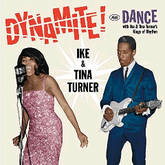 Ike & Tina Turner – Dynamite Plus Dance (2018) Mp3