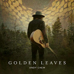 Andy Chew – Golden Leaves (2018) Mp3