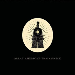 Great American Trainwreck – Great American Trainwreck (2019) Mp3