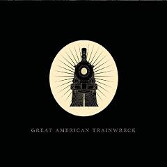 Great American Trainwreck – Great American Trainwreck (2019) Mp3