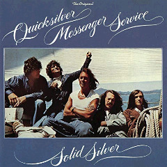 Quicksilver Messenger Service – Solid Silver (2018) Mp3