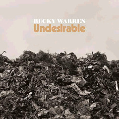 Becky Warren – Undesirable (2018) Mp3