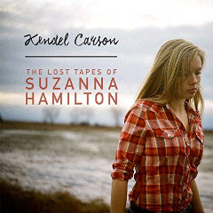 Kendel Carson – The Lost Tapes Of Suzanna Hamilton (2018) Mp3