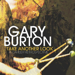 Gary Burton – Take Another Look: A Career Retrospective (2018) Mp3