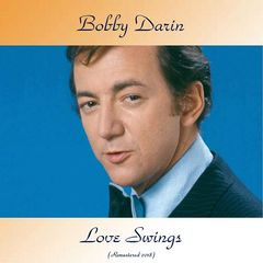Bobby Darin – Love Swings Remastered (2018) Mp3