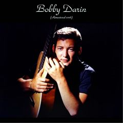 Bobby Darin – Bobby Darin Remastered (2018) Mp3
