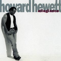 Howard Hewett – Allegiance (2018) Mp3