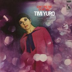 Timi Yuro – Something Bad On My Mind (2018) Mp3